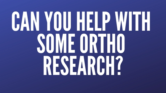 Can you help with some orthodontic research?
